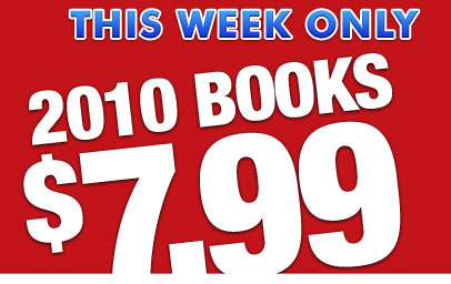 THIS WEEK ONLY - 2010 BOOKS $7.99!